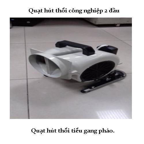 quat hut thoi cong nghiep 2 dau